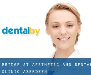 Bridge St Aesthetic and Dental Clinic (Aberdeen)