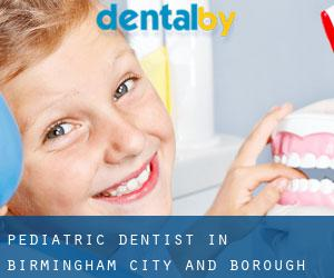 Pediatric Dentist in Birmingham (City and Borough)