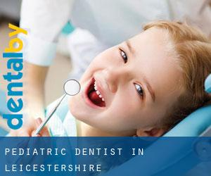 Pediatric Dentist in Leicestershire