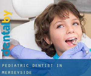 Pediatric Dentist in Merseyside