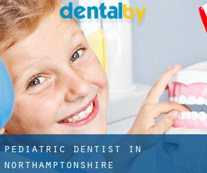 Pediatric Dentist in Northamptonshire