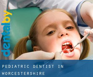 Pediatric Dentist in Worcestershire