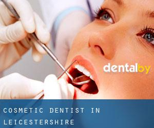 Cosmetic Dentist in Leicestershire