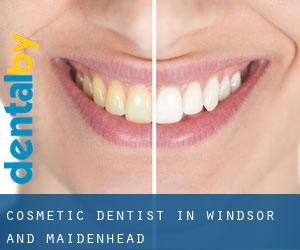 Cosmetic Dentist in Windsor and Maidenhead