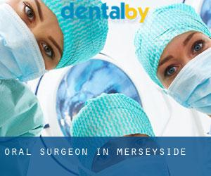 Oral Surgeon in Merseyside
