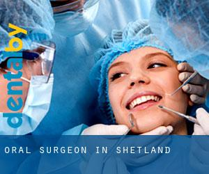 Oral Surgeon in Shetland