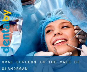 Oral Surgeon in The Vale of Glamorgan