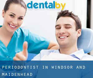 Periodontist in Windsor and Maidenhead