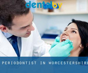 Periodontist in Worcestershire