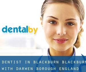 dentist in Blackburn (Blackburn with Darwen (Borough), England)