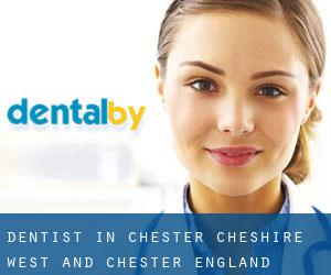 Dentist in Chester (Cheshire West and Chester, England)