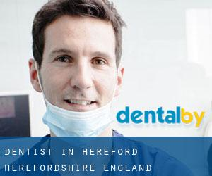 dentist in Hereford (Herefordshire, England)