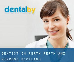dentist in Perth (Perth and Kinross, Scotland)