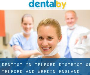 Dentist in Telford (District of Telford and Wrekin, England)