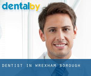 Dentist in Wrexham (Borough)