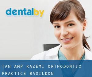 Tan & Kazemi Orthodontic Practice (Basildon)