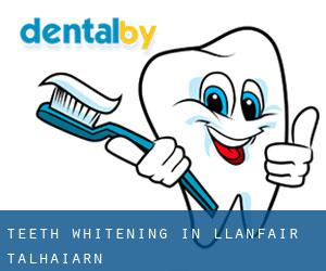 Teeth whitening in Llanfair Talhaiarn
