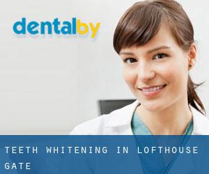 Teeth whitening in Lofthouse Gate